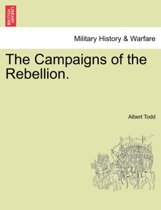 The Campaigns of the Rebellion.
