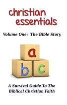 Christian Essentials, Volume I