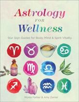Astrology for Wellness
