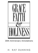 Grace, Faith, and Holiness, 30th Anniversary Annotations