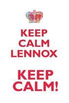 Keep Calm Lennox! Affirmations Workbook Positive Affirmations Workbook Includes
