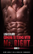 Coming to Terms with Mr. Right: Book # 3