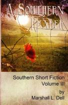 A Southern Reader Volume III