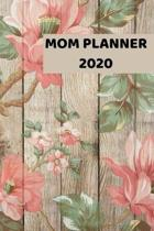 Mom Planner 2020: 2020 - 2021 Weekly Planner And Organizer, With To Do List, Makes Great Productivity Gift For Busy Professionals, And B