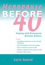 Menopause Before 40