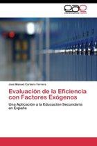 Evaluacion de La Eficiencia Con Factores Exogenos