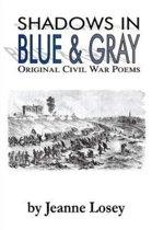 Shadows in Blue & Gray