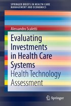 Evaluating Investments in Health Care Systems