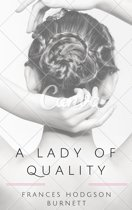 A Lady of Quality (Annotated)