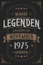 Wahre Legenden wurden im November 1975 geboren