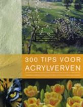 300 tips voor acrylverven