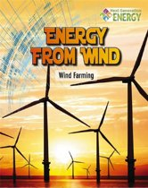 Energy From Wind - Wind Farming - Next Generation Energy