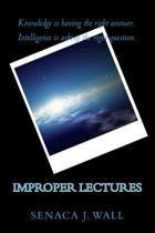 Improper Lectures
