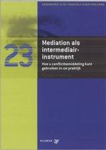 Mediation als intermediair-instrument