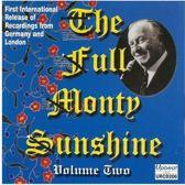 The Full Monty Sunshine, Vol. 2