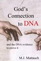God's Connection to DNA