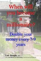 When Will You Become a Millionaire?