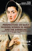 Perspectives on Early Modern Women in Iberia and the Americas