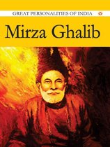 Mirza Ghalib : Great Personalities Of India