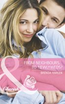 From Neighbors...to Newlyweds? (Mills & Boon Cherish) (Those Engaging Garretts!, Book 1)