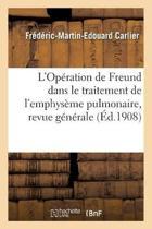 L'Op ration de Freund Dans Le Traitement de l'Emphys me Pulmonaire, Revue G n rale