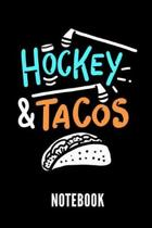 Hockey and Tacos Notebook