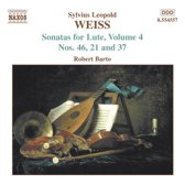 Weiss: Sonatas for Lute Vol 4 - Sonatas 21, 37, 46 / Robert Barto