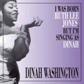 I Was Born Ruth Lee Jones