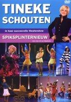 Tineke Schouten - Spiksplinternieuw