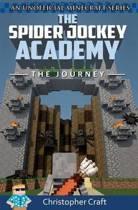 The Spider Jockey Academy