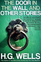 The Door in the Wall and Other Stories: With 10 Illustrations and 6 Free Online Audio Links.