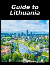 Guide to Lithuania