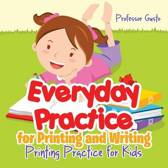 Everyday Practice for Printing and Writing I Alphabet Book