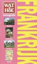 Wat & Hoe reisgids - Frankrijk