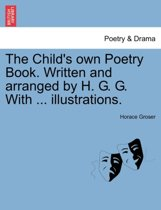 The Child's own Poetry Book