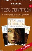 Tess Gerritsen e-bundel 1: De prijs van de waarheid / De dood in de ogen / Verdacht van moord, 3-in-1