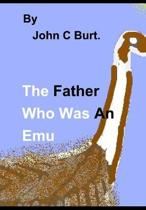 The Father Who Was An Emu