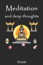Meditation and deep thoughts