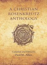 A Christian Rosenkreutz Anthology