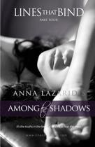 Lines That Bind - Among the Shadows - Part Four