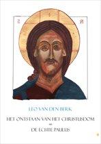 Het ontstaan van het Christusdom - De echte Paulus