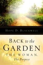 Back to the Garden, the Woman, the Purpose