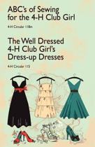 ABC's of Sewing for the 4-H Club Girl and the Well Dressed 4-H Club Girl's Dress-Up Dresses