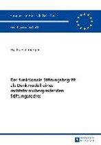 Der Funktionale Stiftungsbegriff ALS Denkmodell Eines Rechtsformuebergreifenden Stiftungsrechts