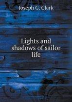Lights and Shadows of Sailor Life