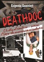Deathdoc. C'è vita al cimitero
