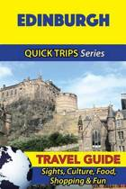 Edinburgh Travel Guide (Quick Trips Series)