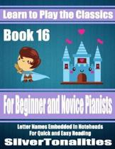 Learn to Play the Classics Book 16