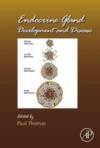 Endocrine Gland Development and Disease