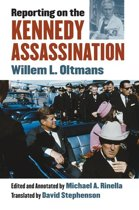 Reporting on the Kennedy Assassination